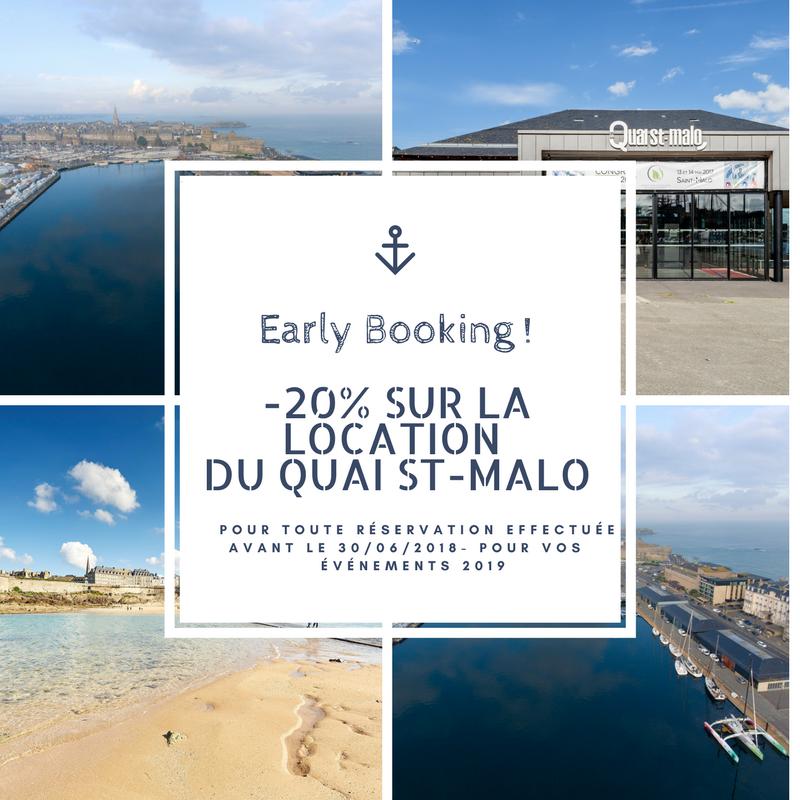 Offre early booking 2019 - Profitez de 20% de remise sur la location du Quai St-Malo pour toute réservation effectuée avant le 30 juin 2018